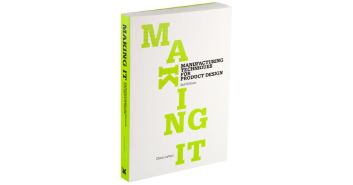 chris-lefteri-making-it-manufacturing-techniques-for-production-design-book-01