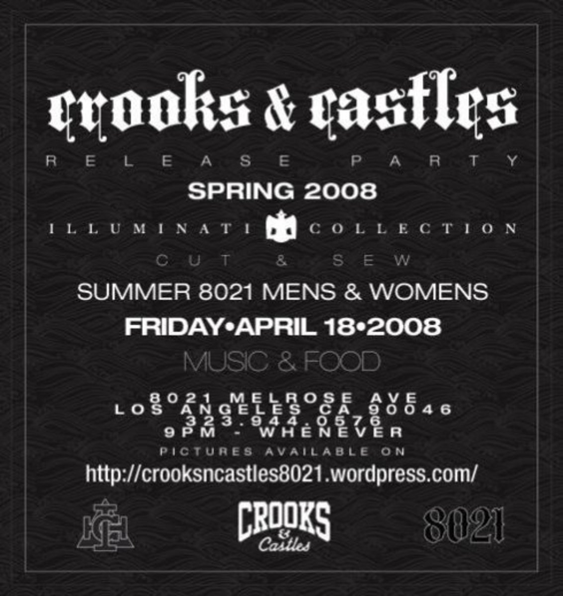 "Crooks & Castles - Spring 2008 ""8021"" Release Party - 0"