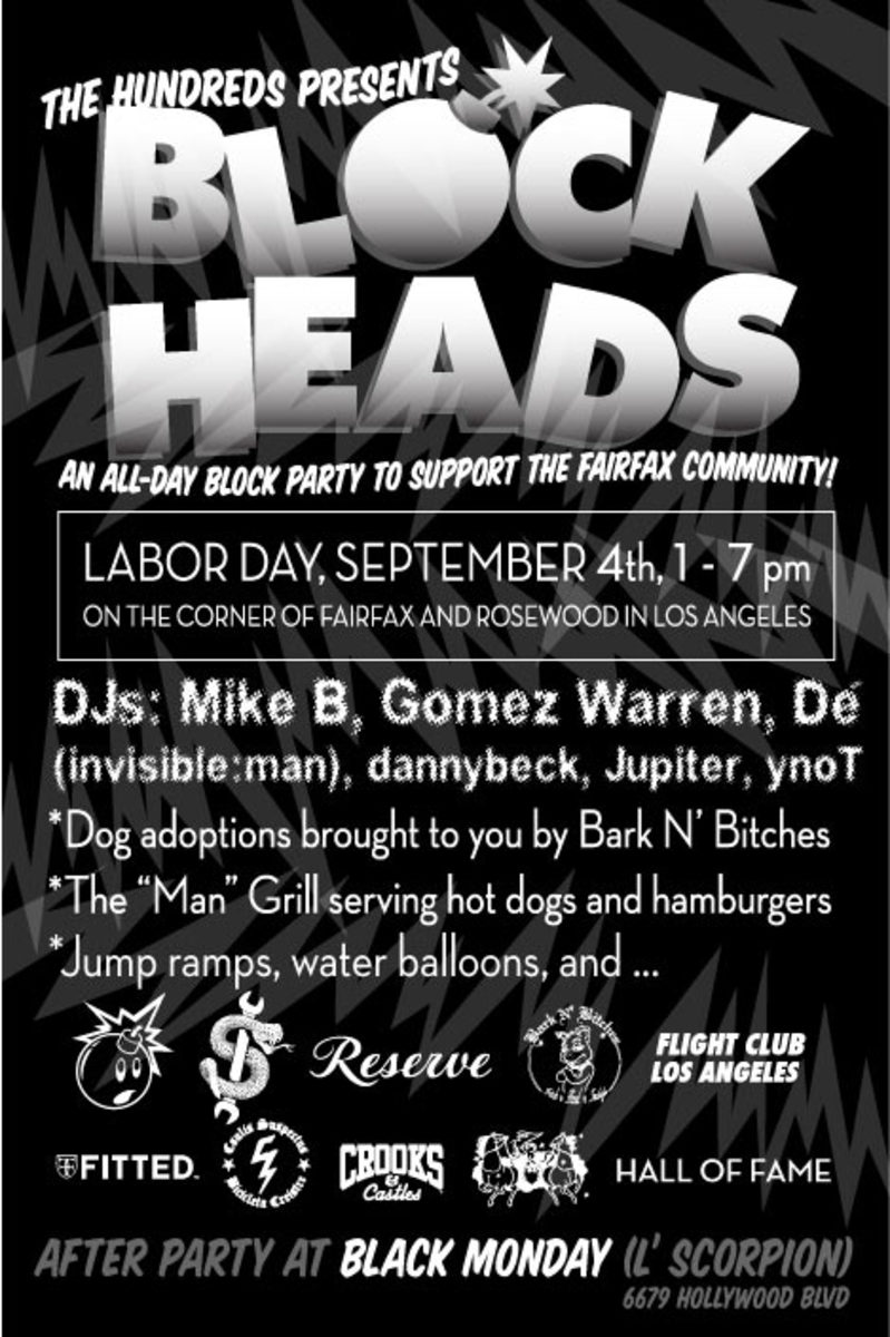 The Hundreds Presents: Block Heads Party - 2