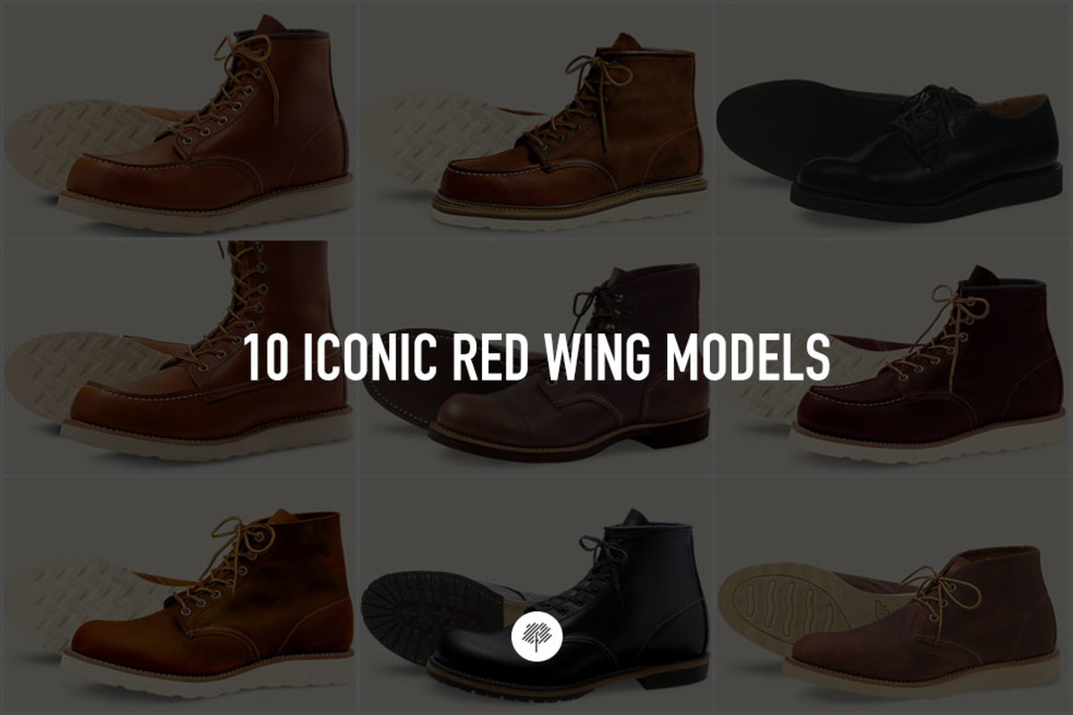6dcf1503144 10 Iconic Red Wing Models - Freshness Mag