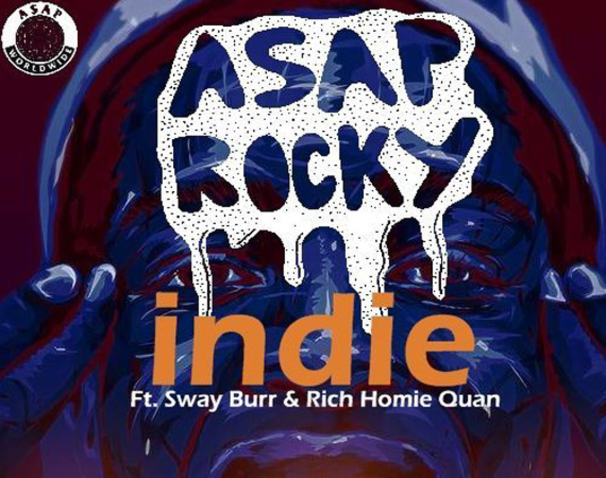 asap-rocky-indie-featuring-sway-burr-rich-homie-quan-00