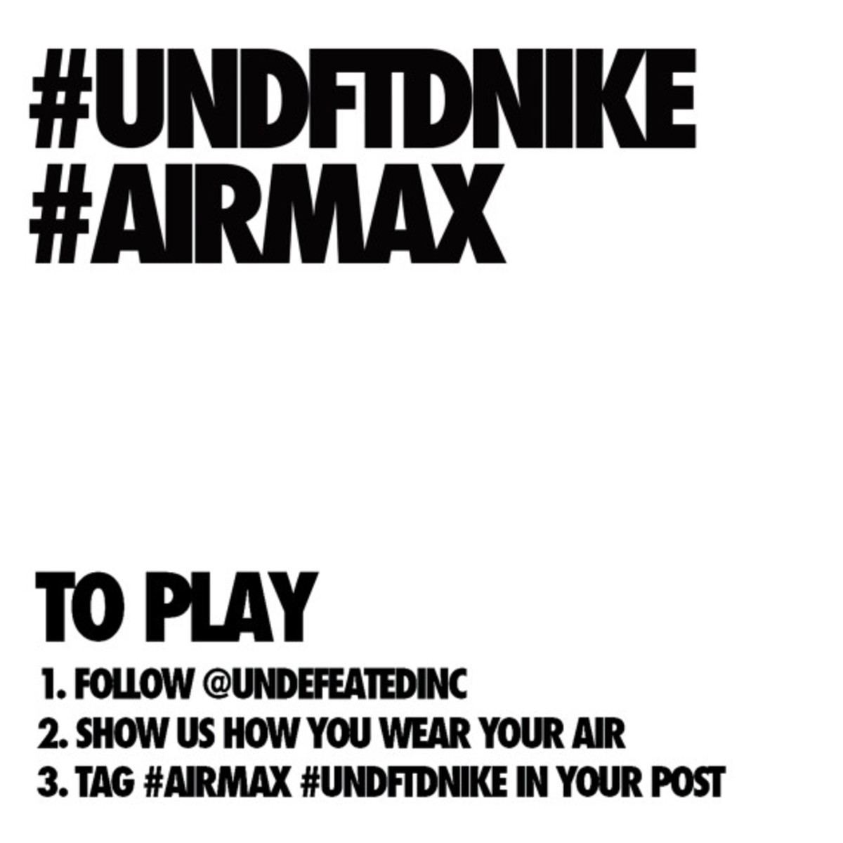 UNDEFEATED x Nike Air Max Day 3.26.2014 Celebration Contest - 7