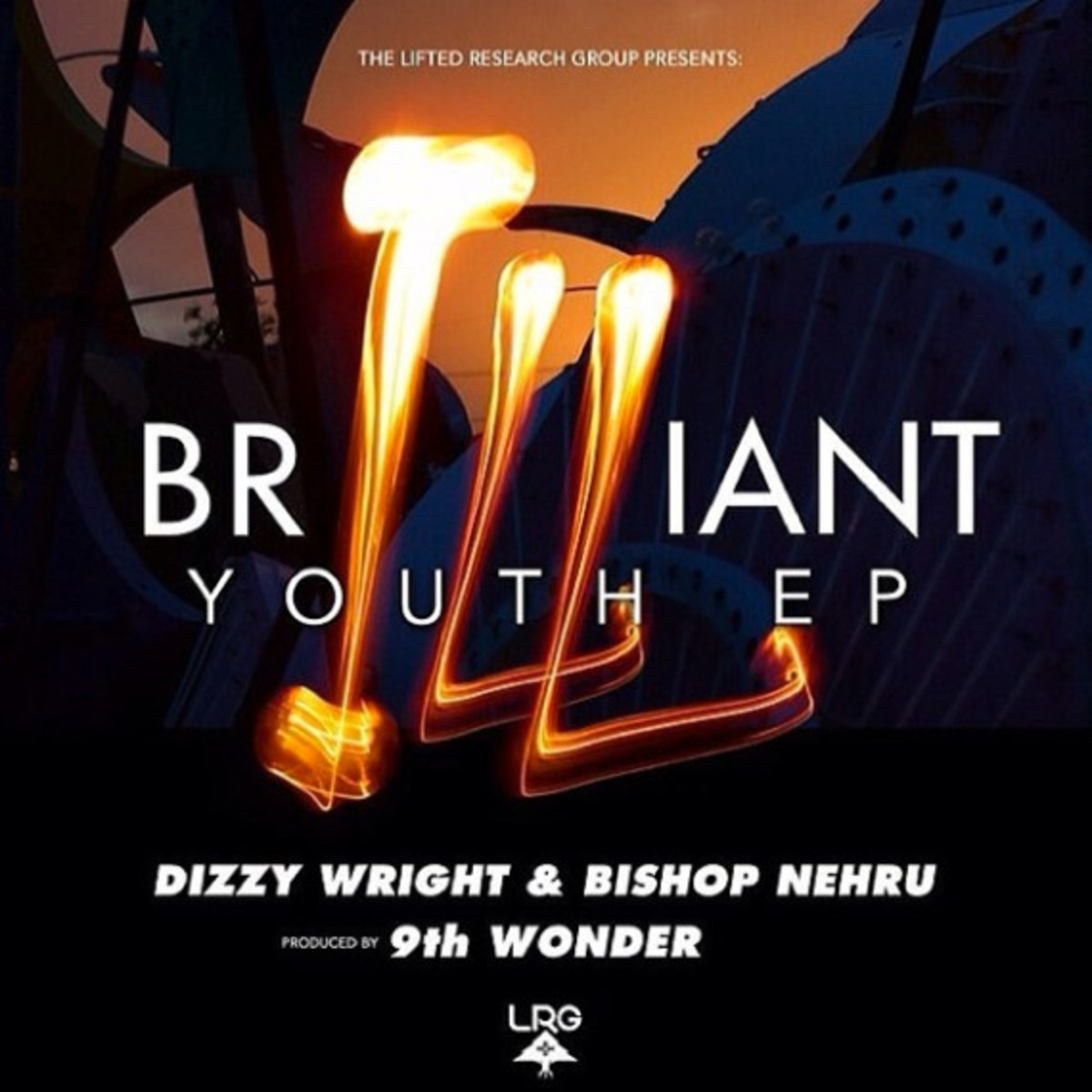 "LRG - ""Brilliant Youth"" EP with Dizzy Wright, Bishop Nehru & 9th Wonder - 1"